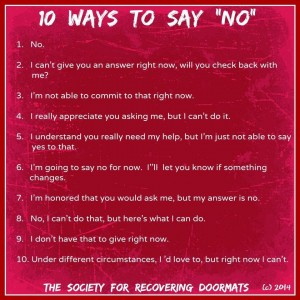No - A Simple Little Word. How to Say It and How to Not Say It!